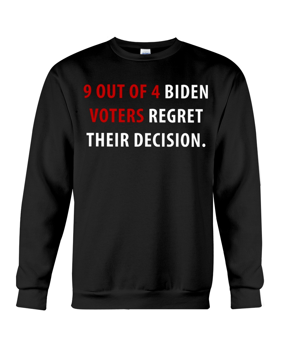 9 Out Of 4 Biden Voters Regret Their Decision Shirt3