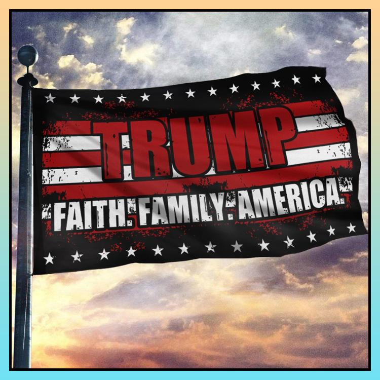 9 Trump faith family America flag 2