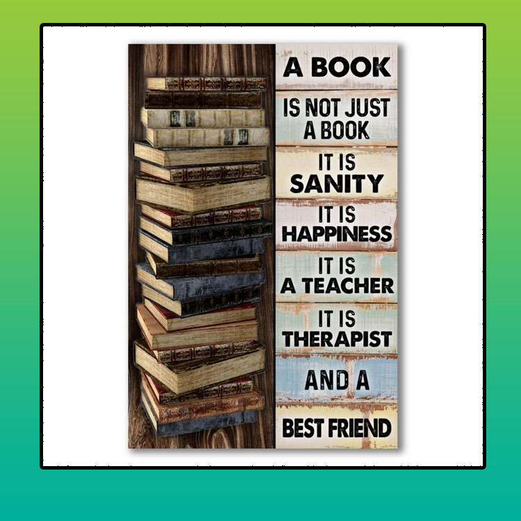 A book is not just a book poster it is sanity it is happiness poster4