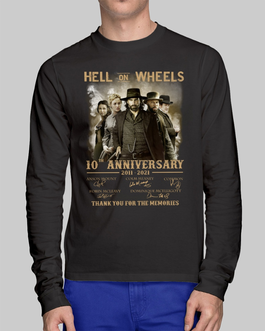 Anson Mount Colm Meaney Common Hell One Wheels 10th Anniversary Shirt2