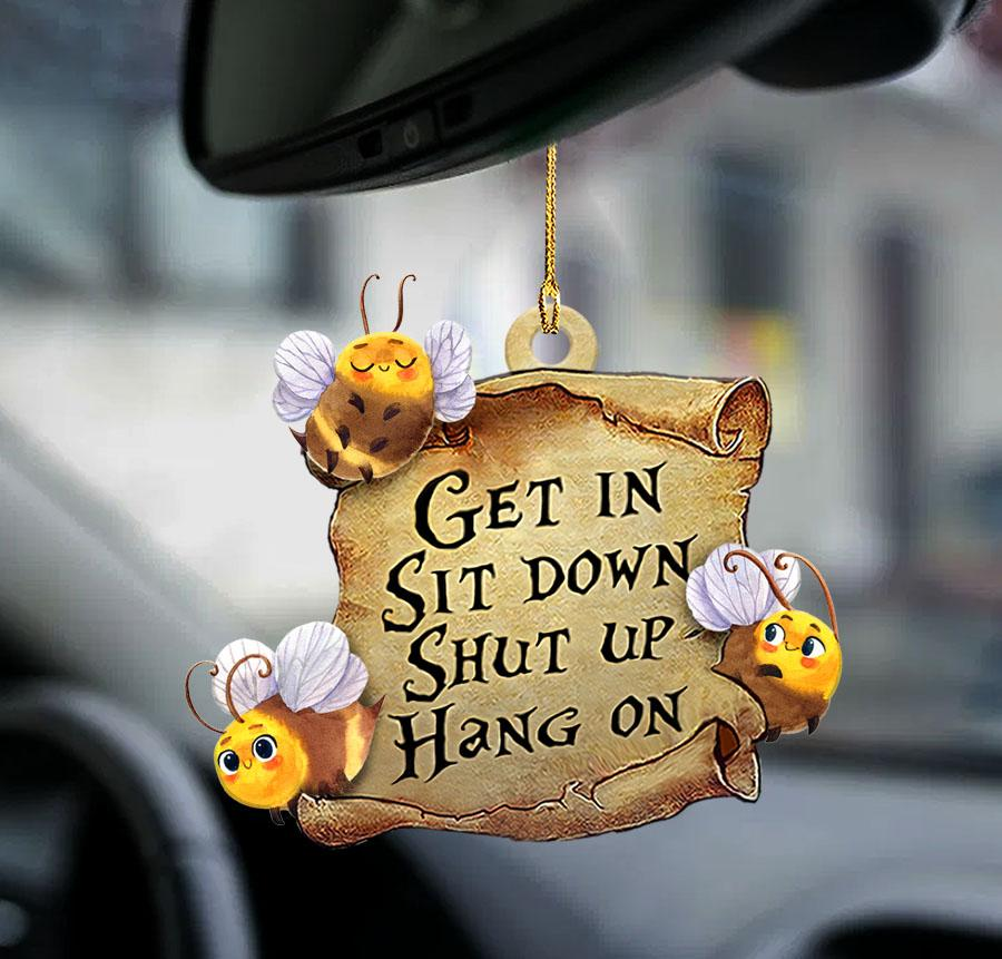 Bee get in sit down shut up hang out ornament1