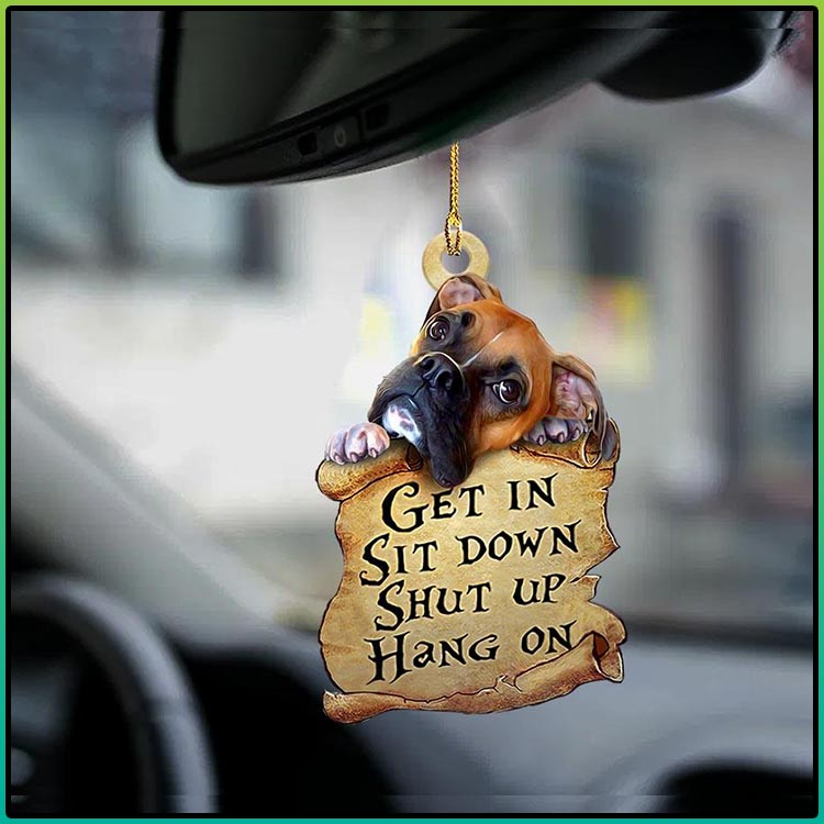 Boxer get in sit down shut up hang out ornament4