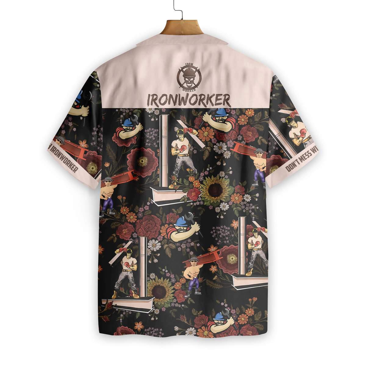 Dont Mess With Ironworker Hawaiian Shirt 1
