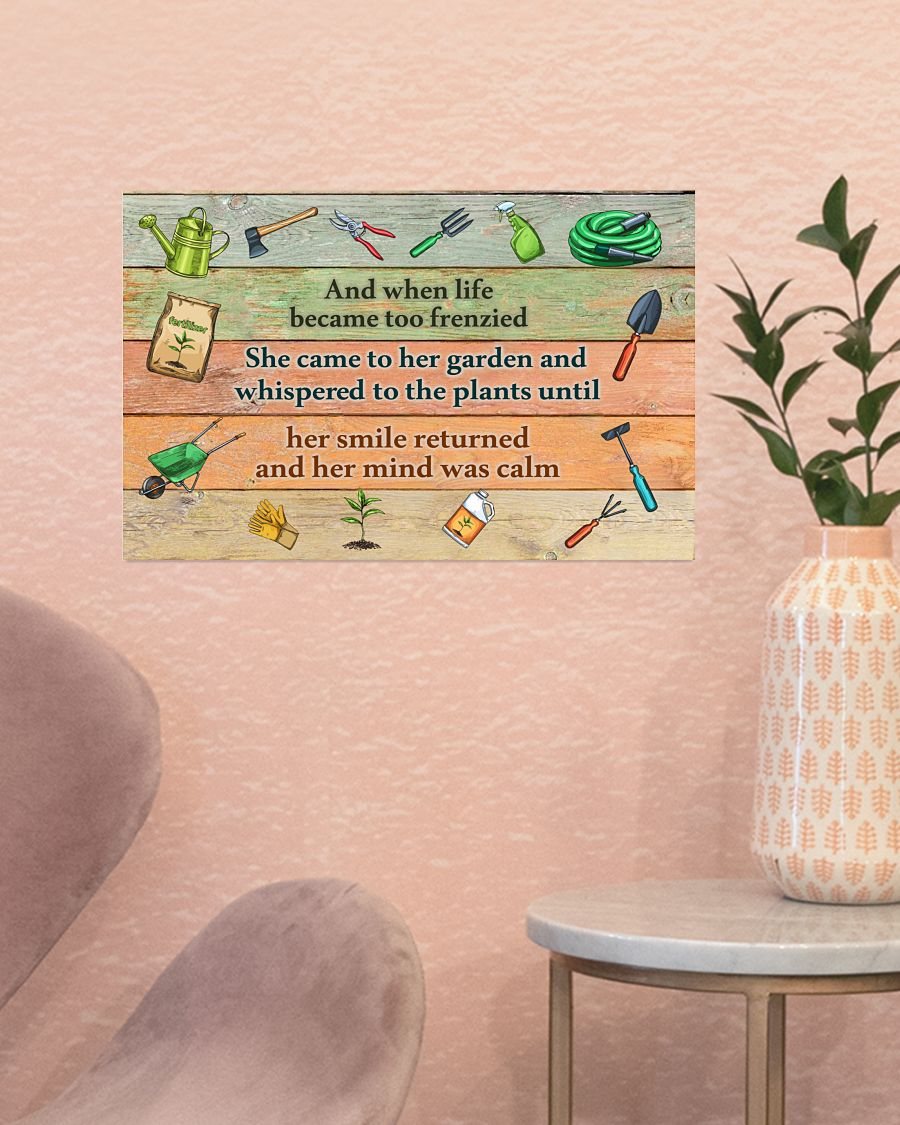 Gardening And when life became too frenzied poster