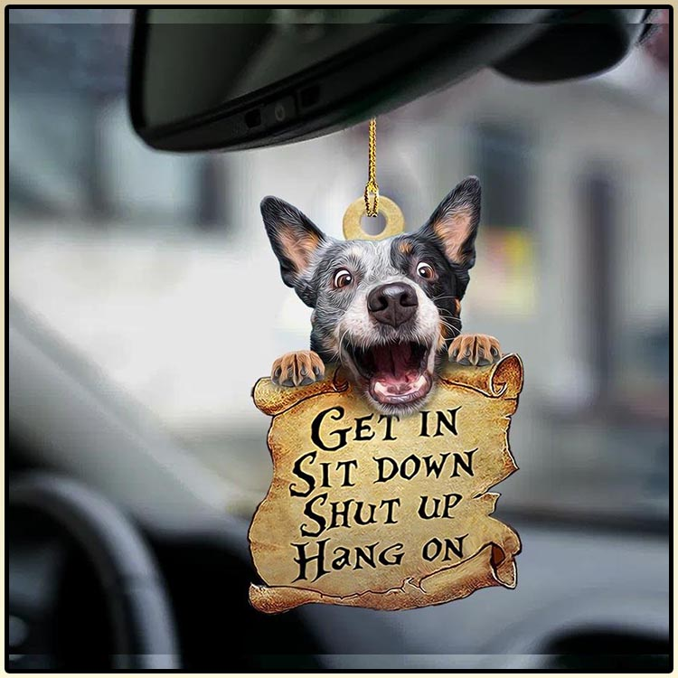 Heeler get in sit down shut up hang out ornament4