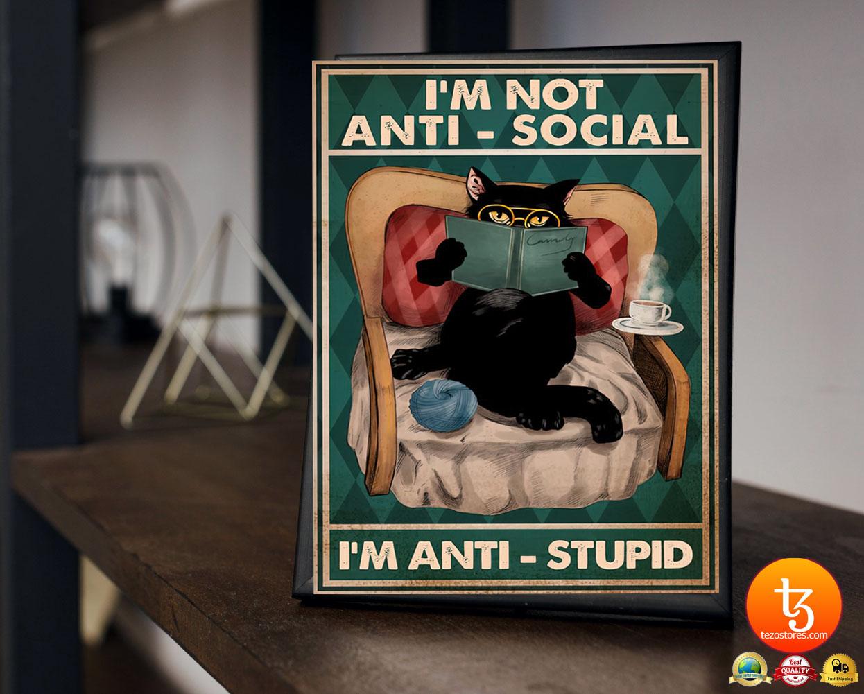 Im not anti social Im anti stupid poster 23