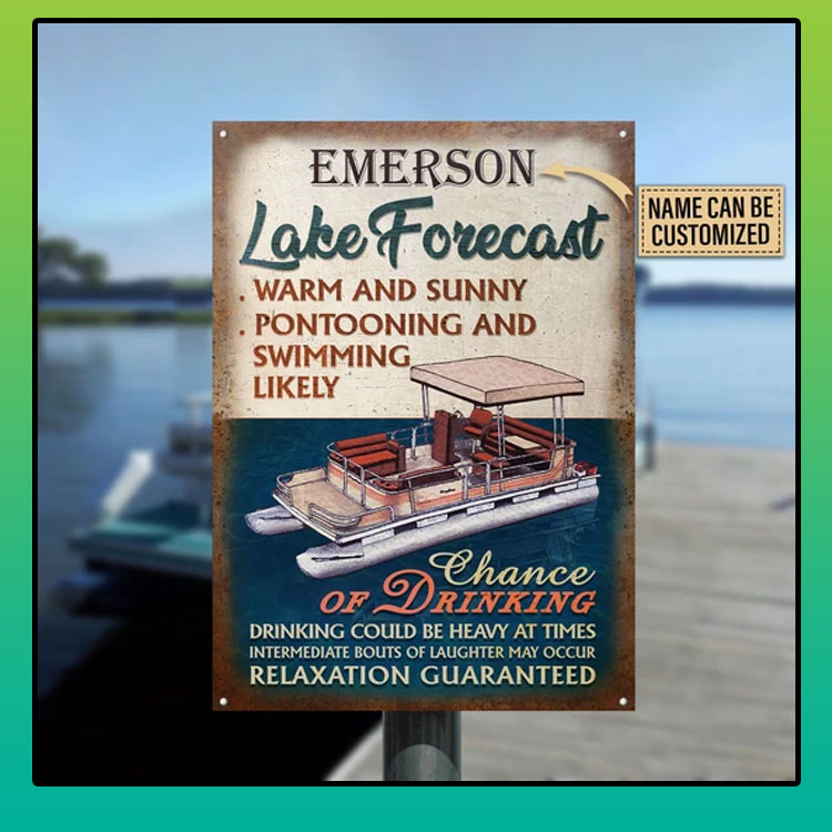 Lake-forecast-warm-and-sunny-pontooning-and-swimming-likely-custom-personalized-name-metal-sign6