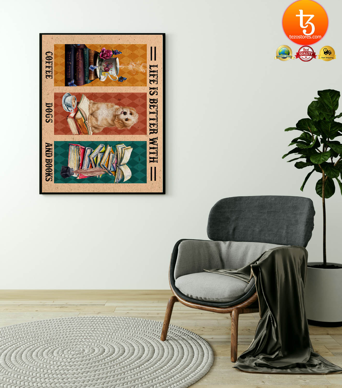 Life is better with coffee dogs and books poster 21