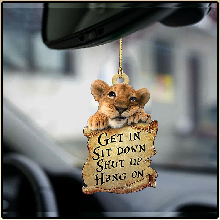 Lion get in sit down shut up hang out ornament4
