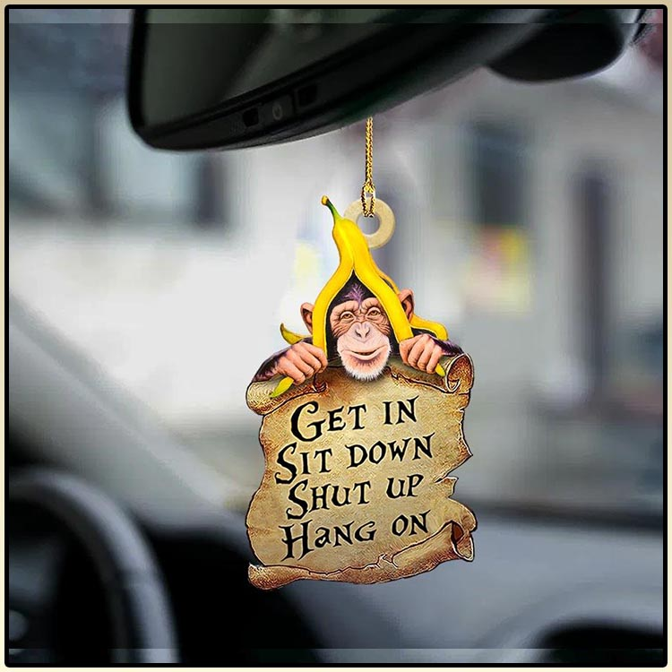 Monkey get in sit down shut up hang out ornament2