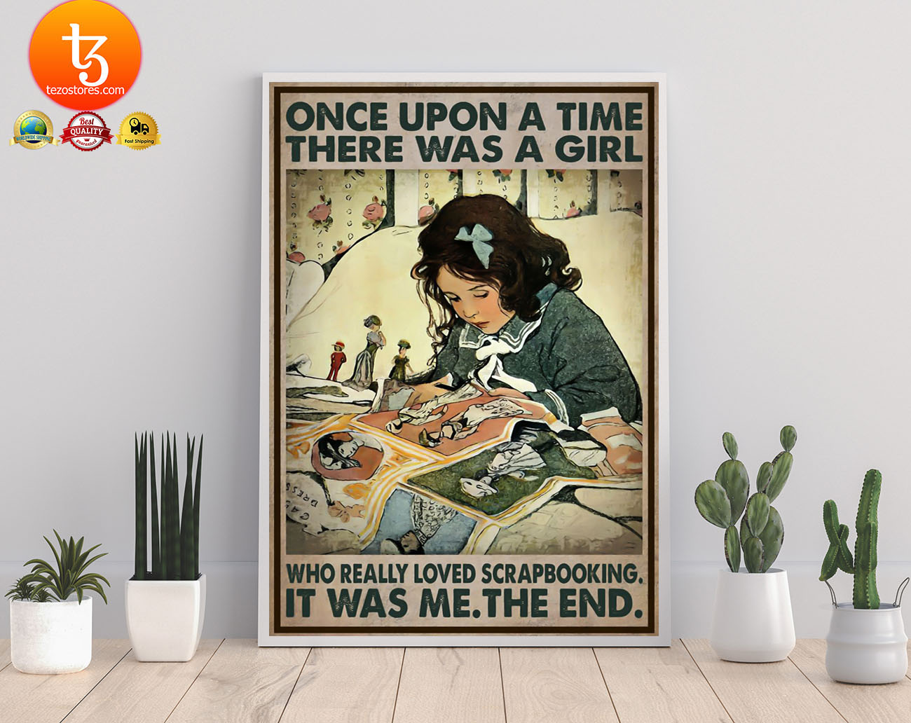 Once upon a time there was a girl who really loved scrapbooking poster 22