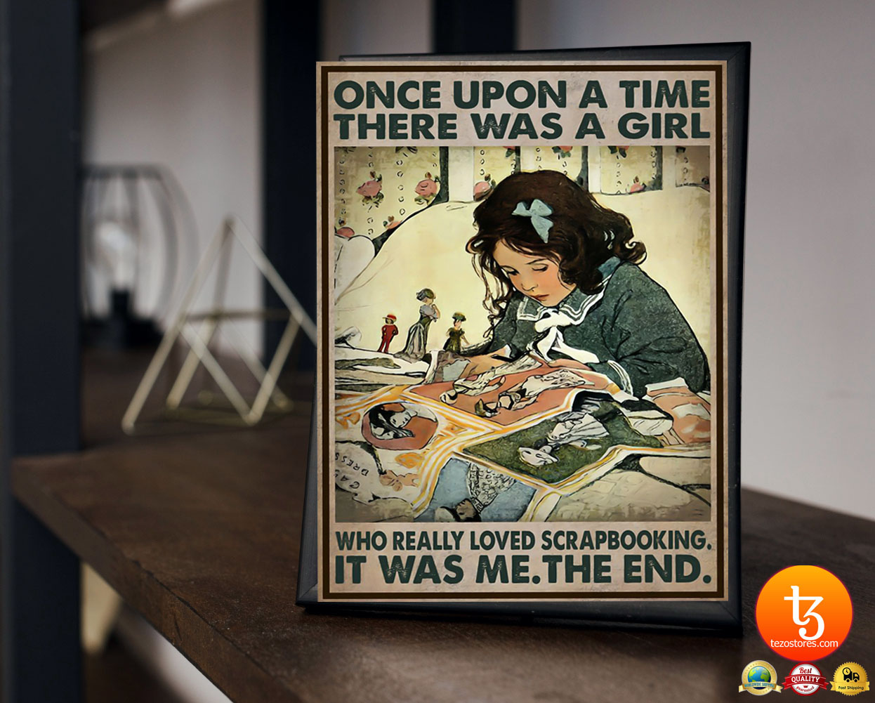 Once upon a time there was a girl who really loved scrapbooking poster 23