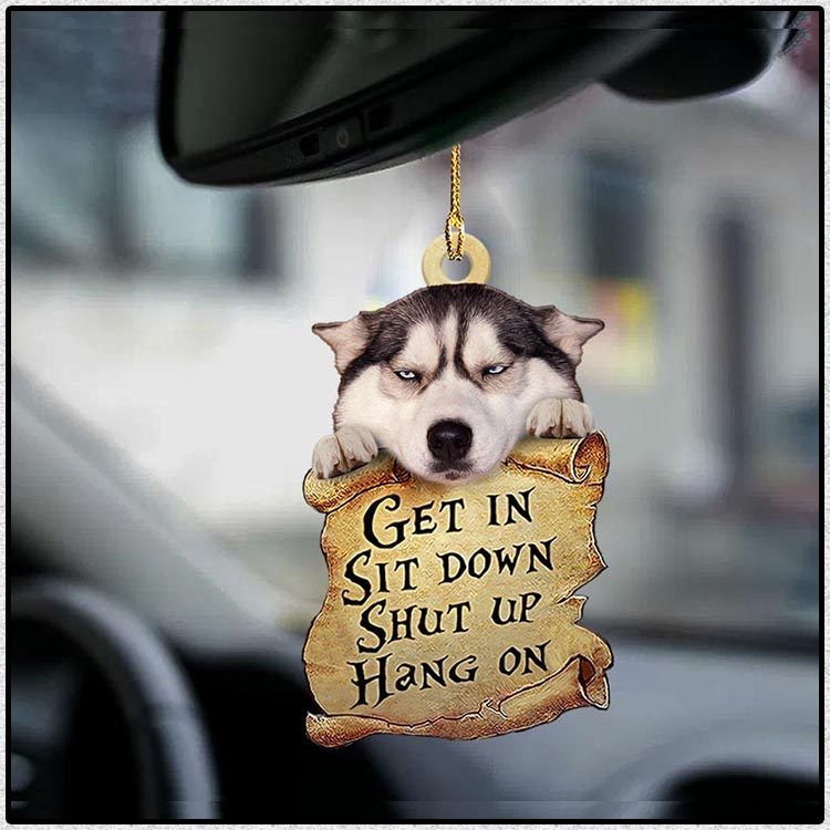 Siberian husky get in sit down shut up hang out ornament4