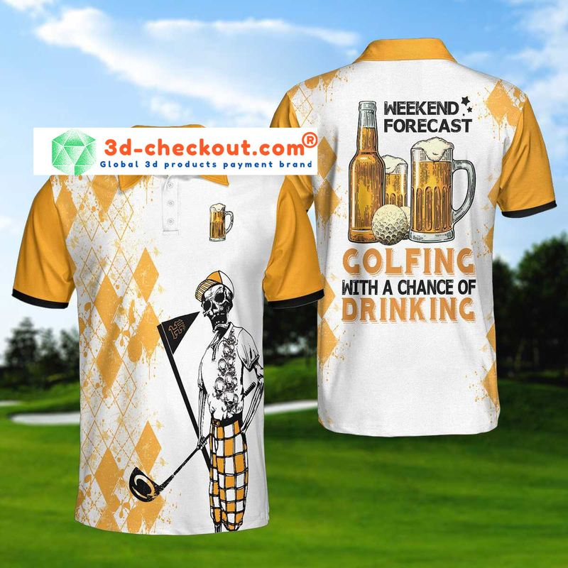 Skeleton-Weekend-Forecast-Golfing-With-A-Chance-Of-Dringking-Polo-Shirt