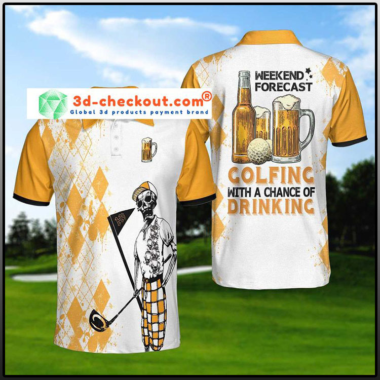 Skeleton-Weekend-Forecast-Golfing-With-A-Chance-Of-Dringking-Polo-Shirt2