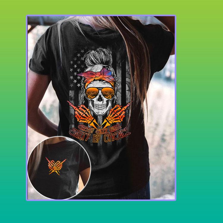 Skull Sunflower sassy sice birth salty by choice 3D shirt4