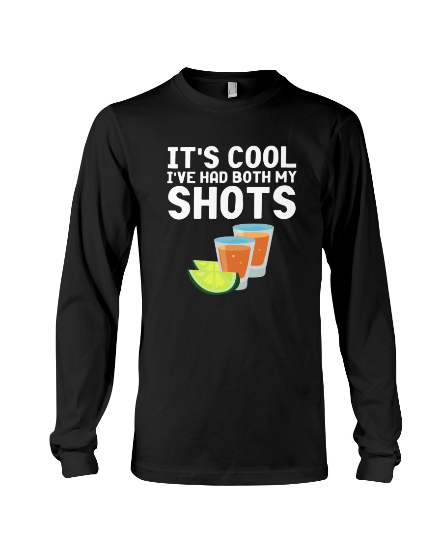 Tequilla Juice Its Cool Ive Had Both My Shots Shirt3