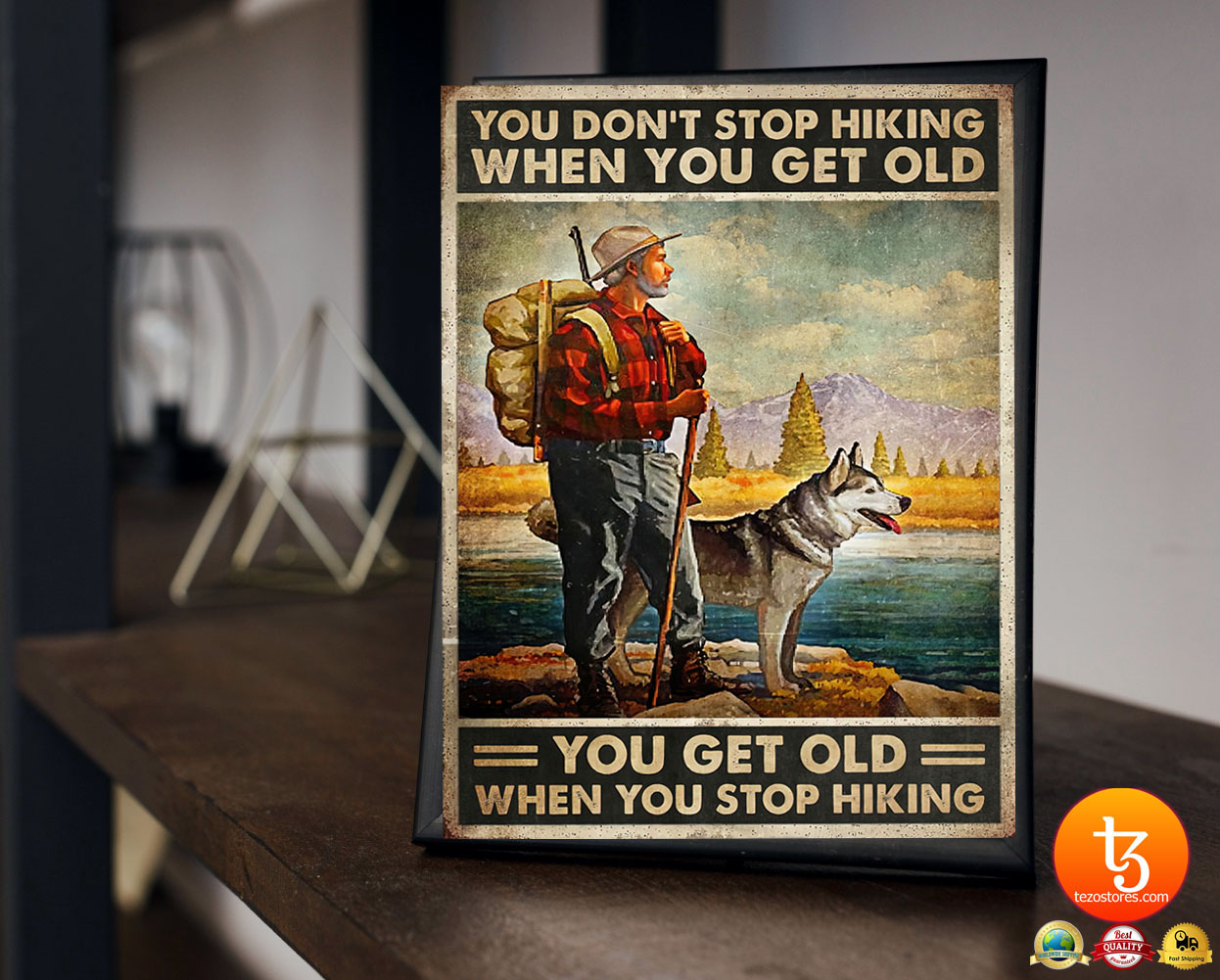 You dont stop hiking when you get old poster 23
