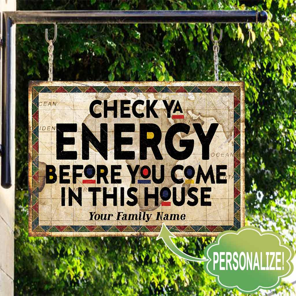 African American Check Ya Energy custom family name metal sign