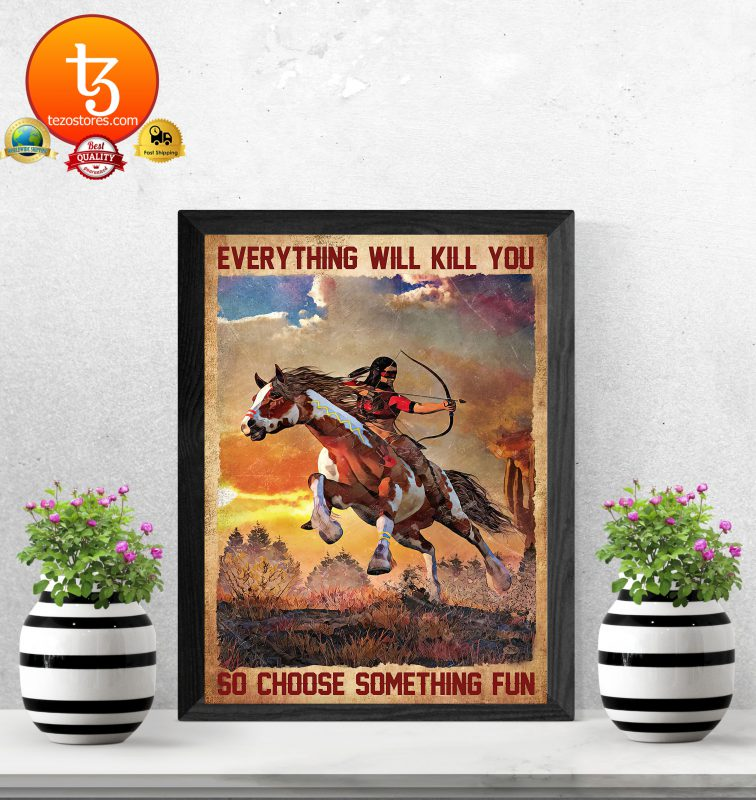 Archery Everything will kill you so choose something fun poster3 1