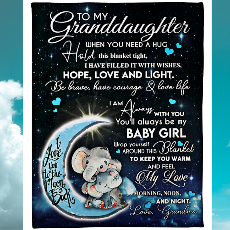 Baby elephant moon to my granddaughter when you need a hug hold this blanket tight blanket 1
