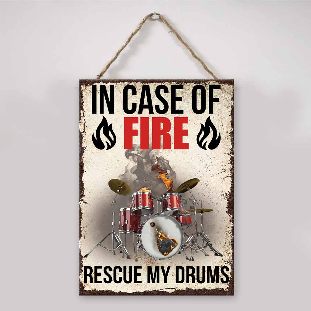 Drum in Case Of Fire Rescue my drums metal sign1