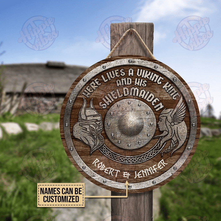 Here lives a Viking king and his shield maiden custom name round wood sign 2