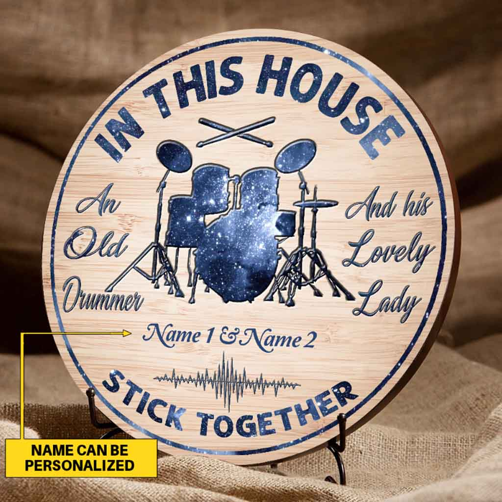In this house an old drummer and his lovely lady custom name woodsign 2