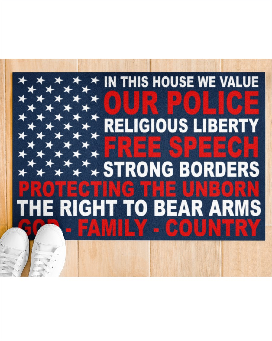 In this house we value our police religious liberty free speech strong borders doormat 1