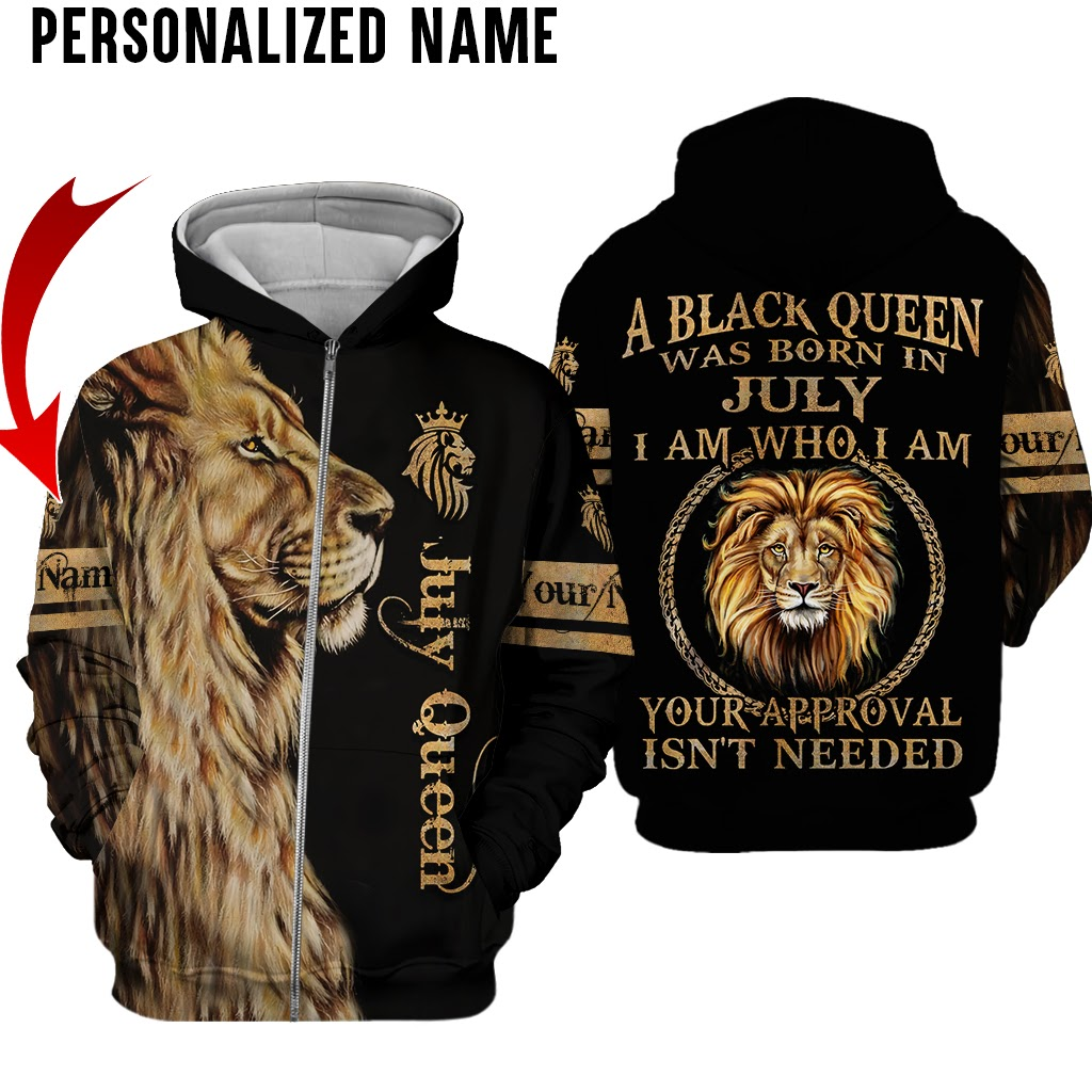 Lion A black queen was born in July I am Who I am custom name shirt and hoodie