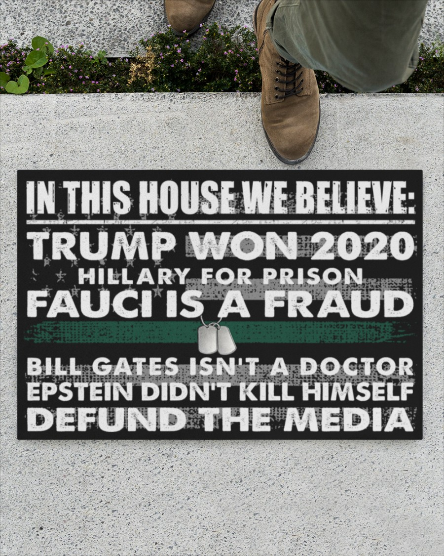 Veteran In this house we bellieve Trump won Hillary for prison Fauci is a fraud 2020 doormat1