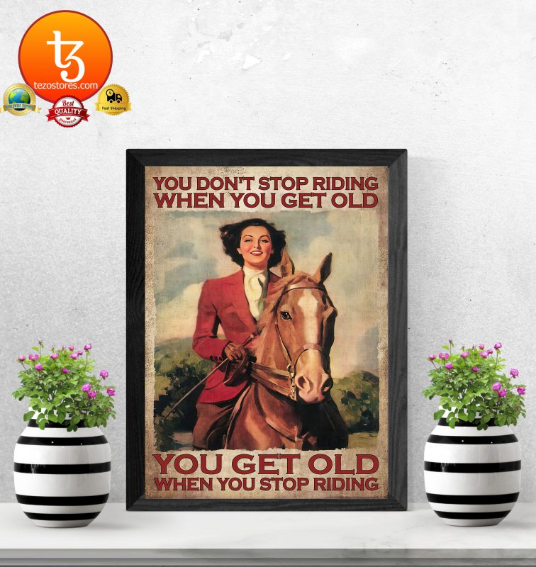 You dont stop riding when you get old poster3 1