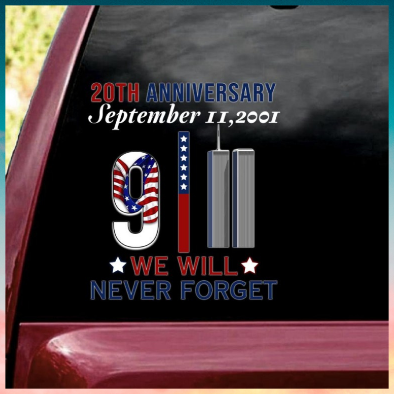 20th Anniversary 9 11 we will never forget decal 1