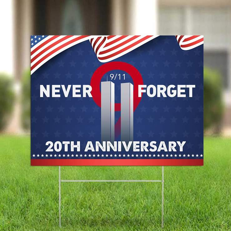 20th Anniversary Never Forget 9 11 yard sign 1
