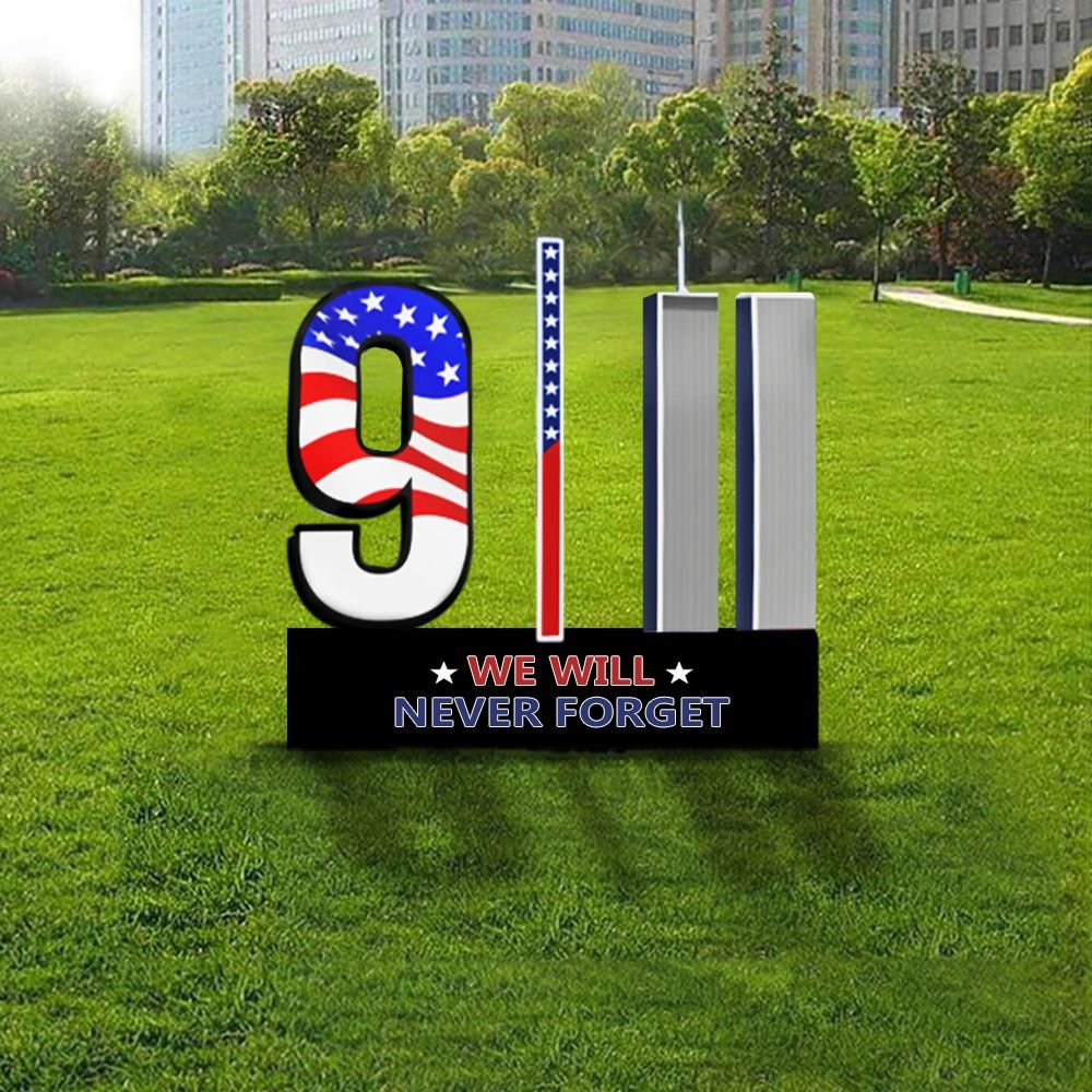 9 11 We Will Never Forget Flag yard sign