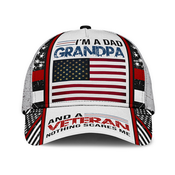 American Flag Im A Dad Grandpa And A Veteran Nothing Scares Me Cap