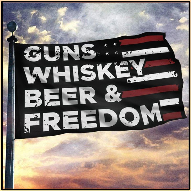 American Guns Whiskey Beer And Freedom Flag 1