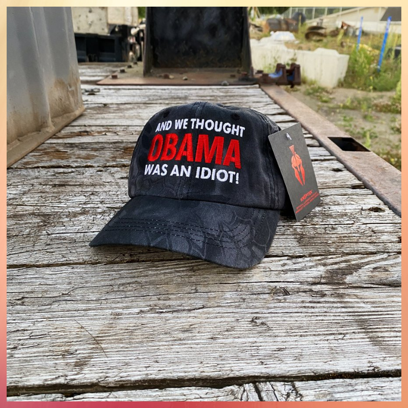 And We Thought Obama Was An Idiot cap hat 1