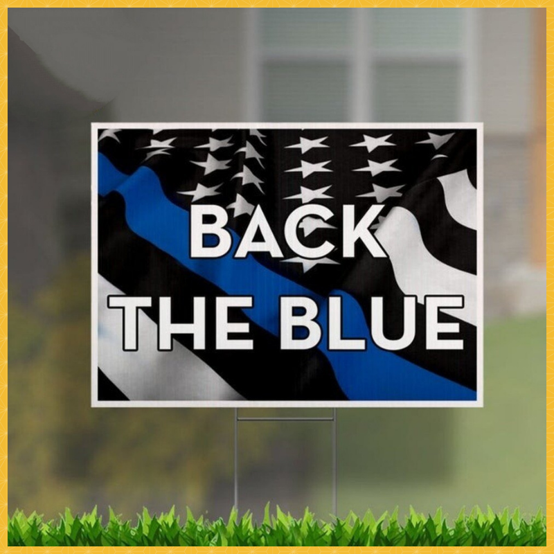 Back The Blue yard sign 1