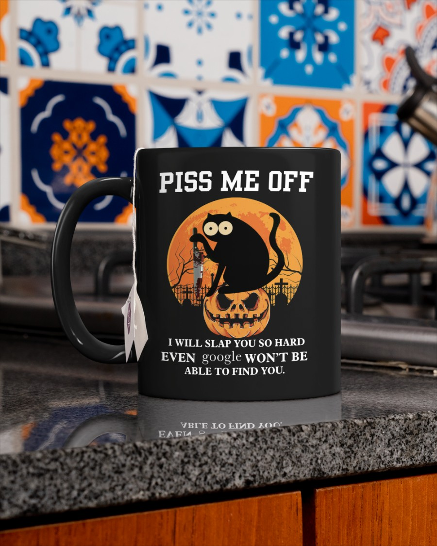Black cat Halloween Piss Me Off I Will Slap You So Hard Mug 1