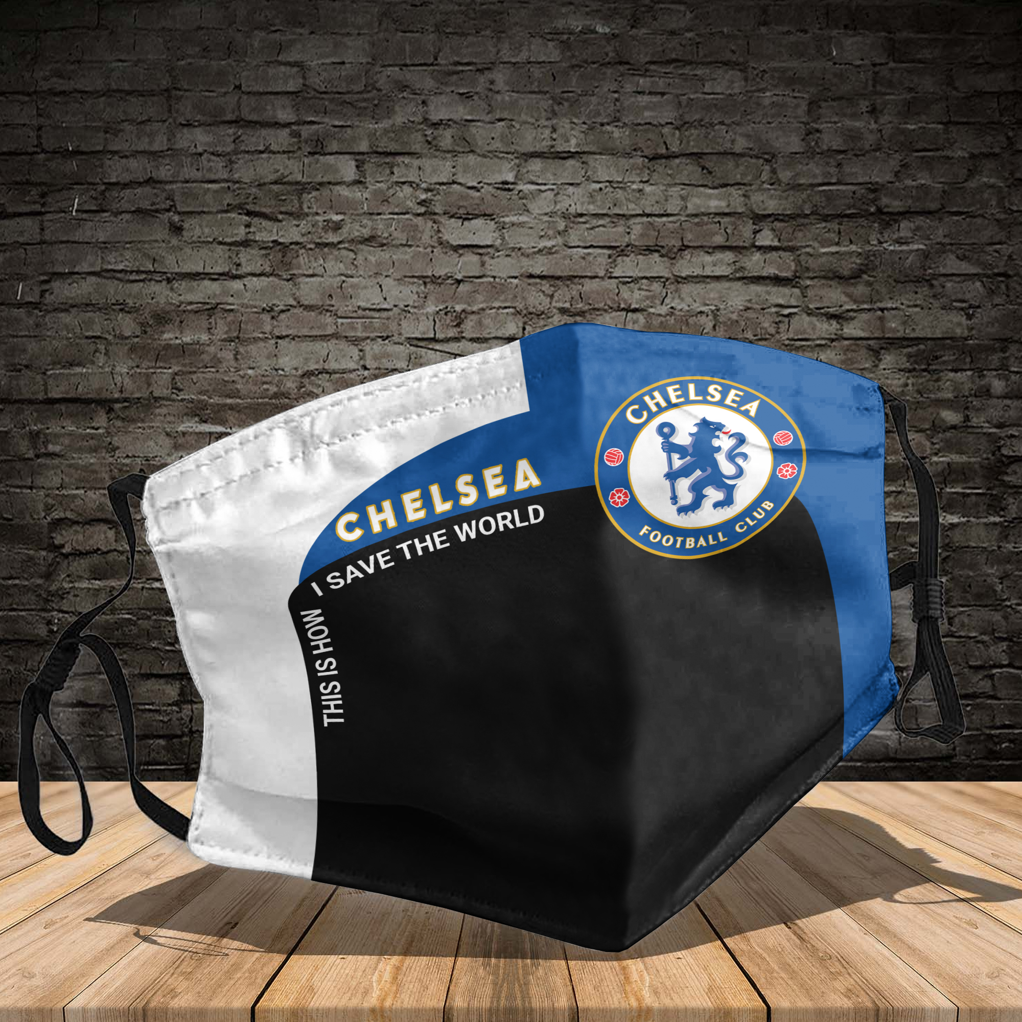 Chelsea football club this is how I save the world face mask1