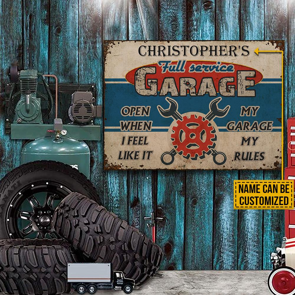 Christophers Full Recvice Garage Open When I Feel Like It My Garage My Rules Custom Name Metal Sign