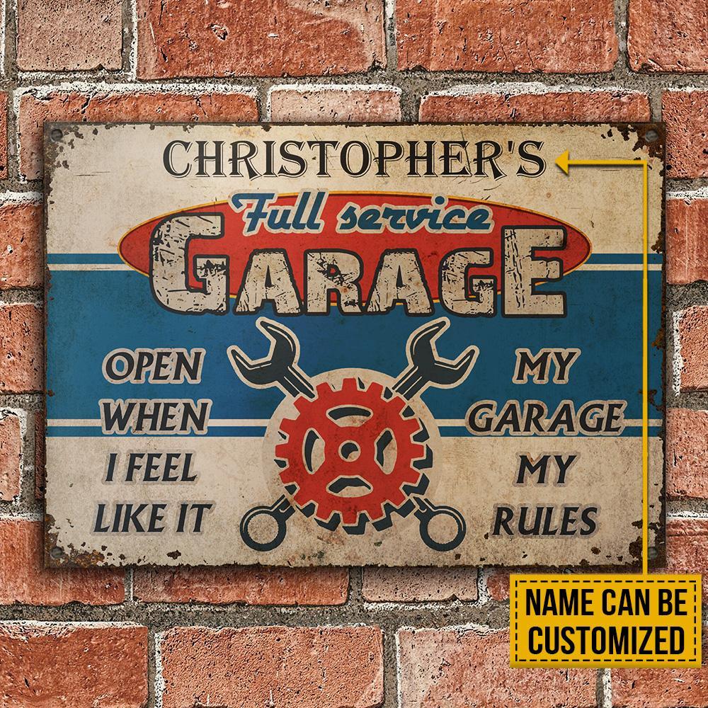 Christophers Full Recvice Garage Open When I Feel Like It My Garage My Rules Custom Name Metal Sign1