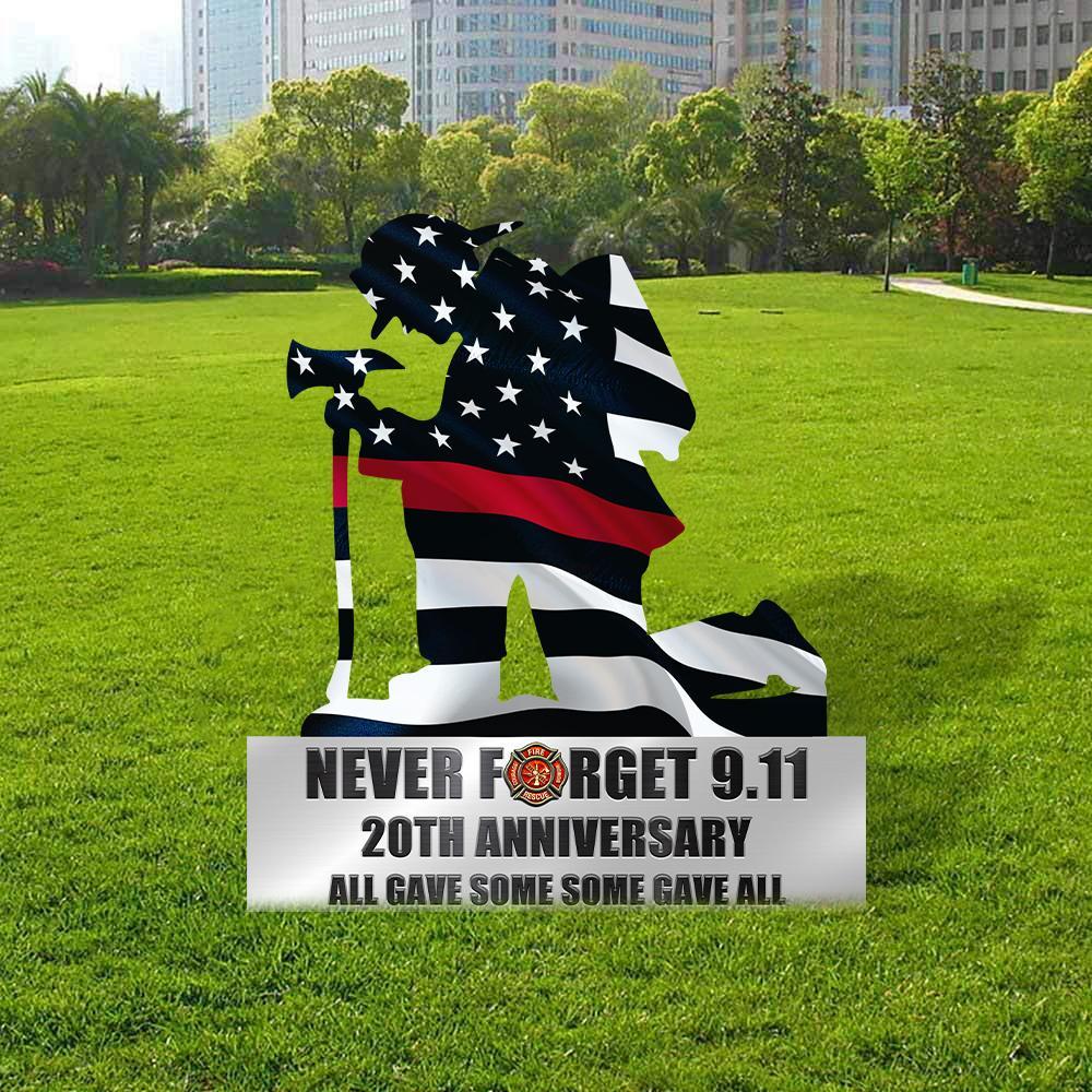 Firefighter Never Forget 9 11 custom metal sign 1