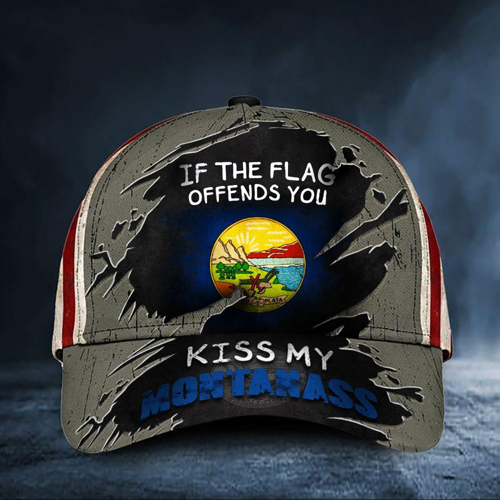 If The Flag Offends You Kiss My Montanass Cap