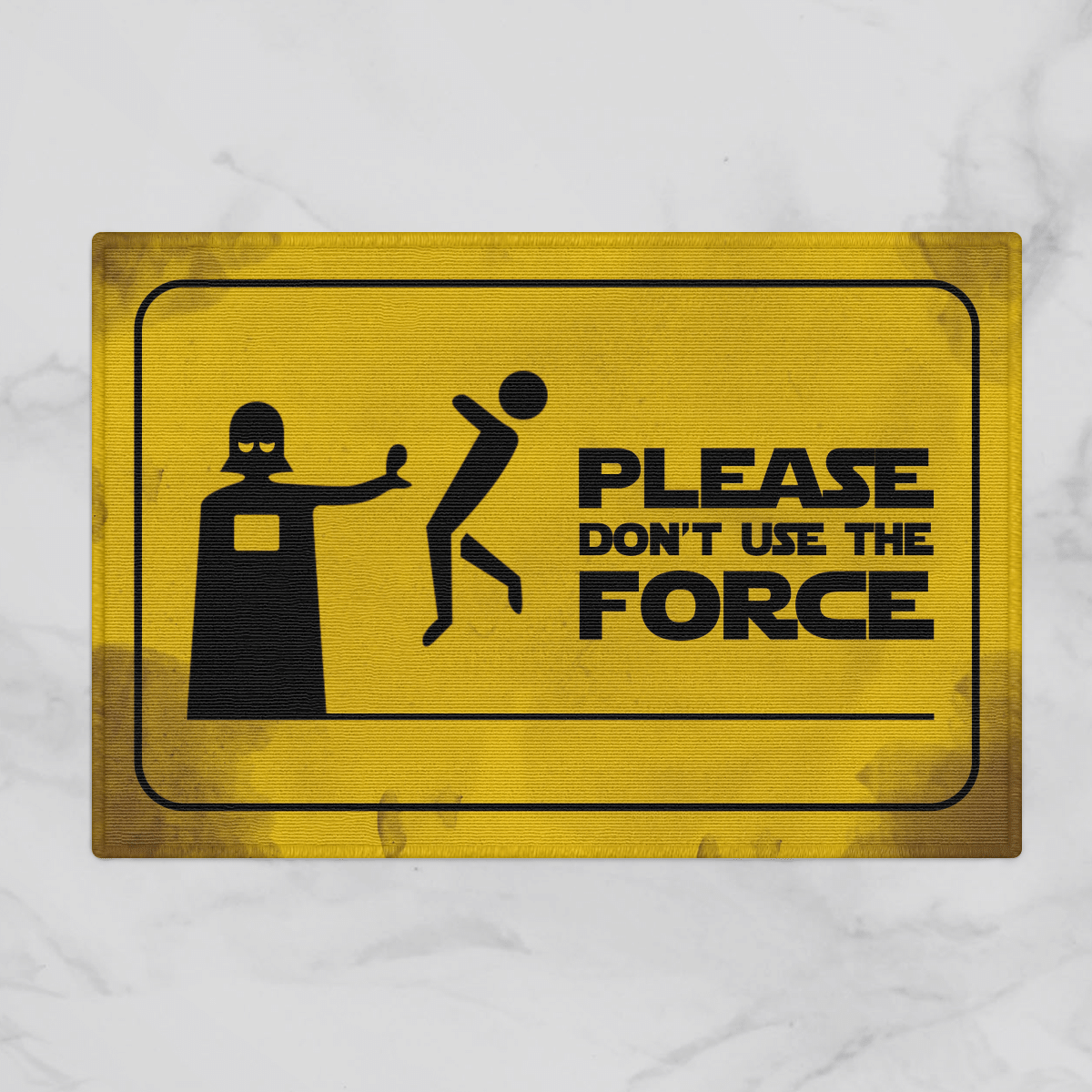 Please dont use the force doormat