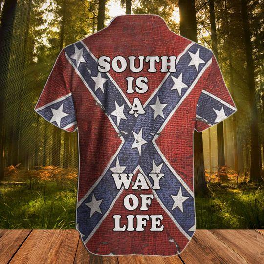 Southern South is the way of life hawaiian shirt2