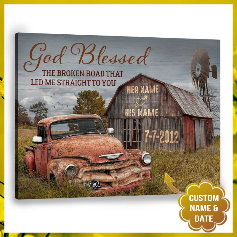 The Broken Road Old Truck and Barn God Blessed custom name canvas 1
