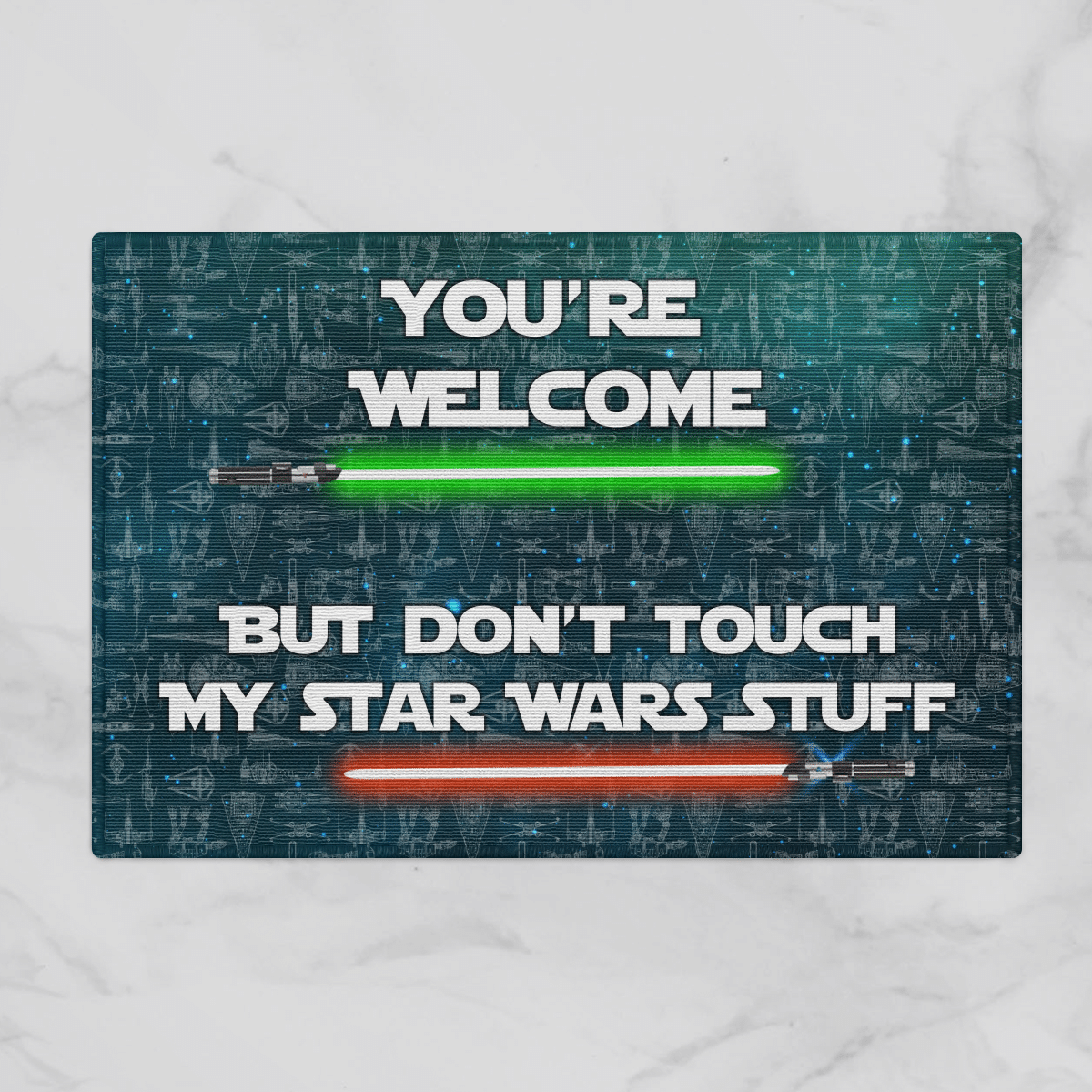 Your welcome but dont touch my star wars stuff doormat 3