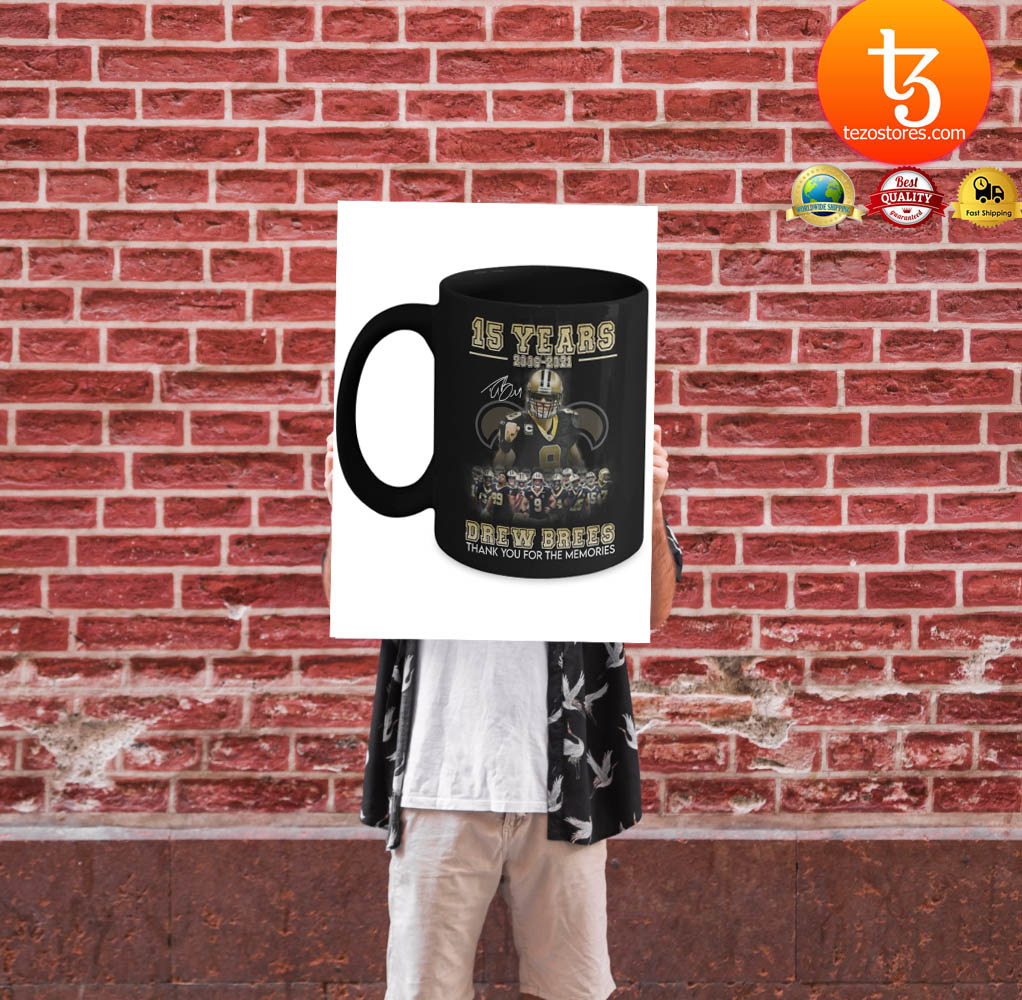 15 years 2006 - 2021 drew brees thank you for the memories mug 1